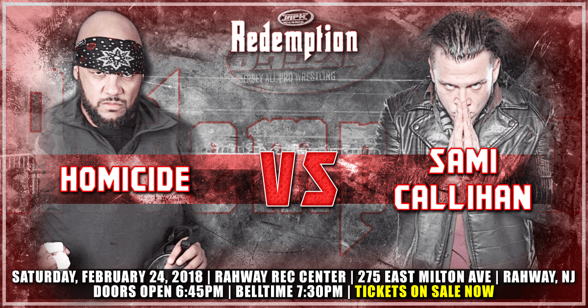 JAPW Redemption Update: Homicide vs Callihan, and more!